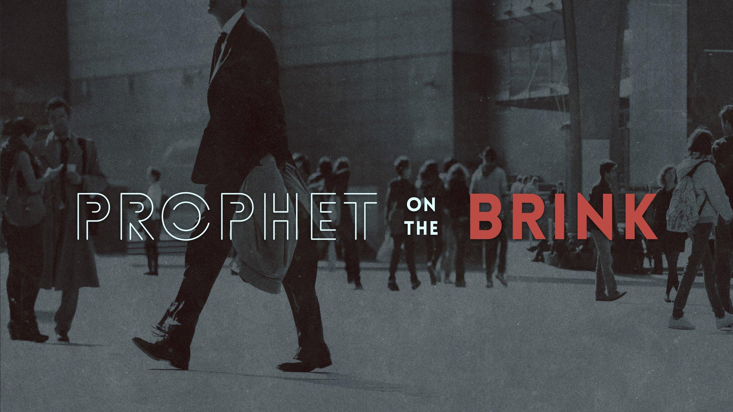 Prophet on the Brink Slide.jpg