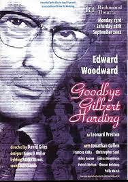 GOODBYE GILBERT HARDING BY LEONARD PRESTON 2002