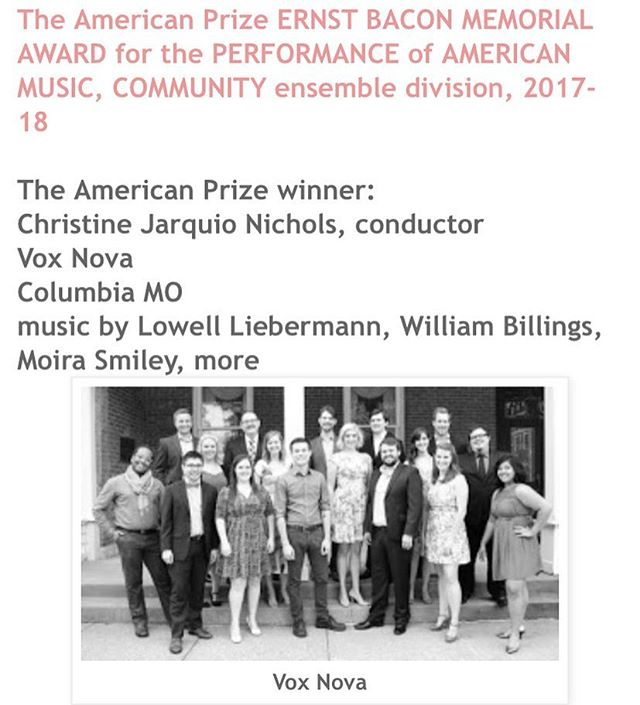 We are SO excited to announce that Vox Nova has been selected as the winner of The American Prize Ernst Bacon Memorial Award for the Performance of American Music (community ensemble division) 2017-18.  https://theamericanprize.blogspot.com/  We are honored to be recognized for our commitment to American music (both old and new). A special shout out to Erin Marie Hoerchler and Ryan Hampton, as your pieces were used in our application!