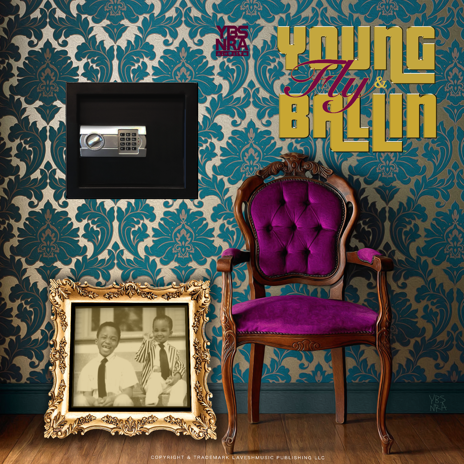 """Young Fly & Ballin"""