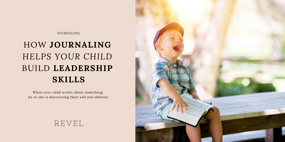 How journaling helps your child build leadership skills