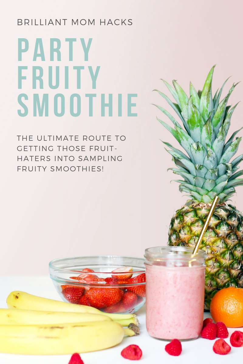 Why We Serve Fruits at Kids Parties + Party Fruity Smoothie Recipe!
