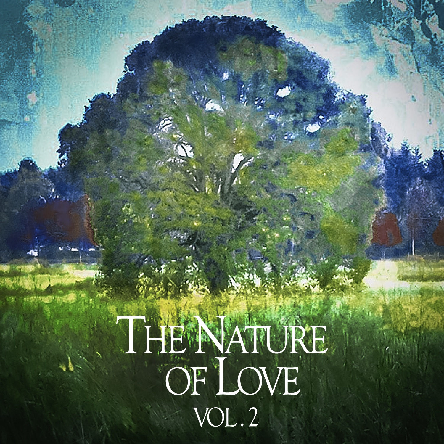 The Nature of Love, Vol. 2