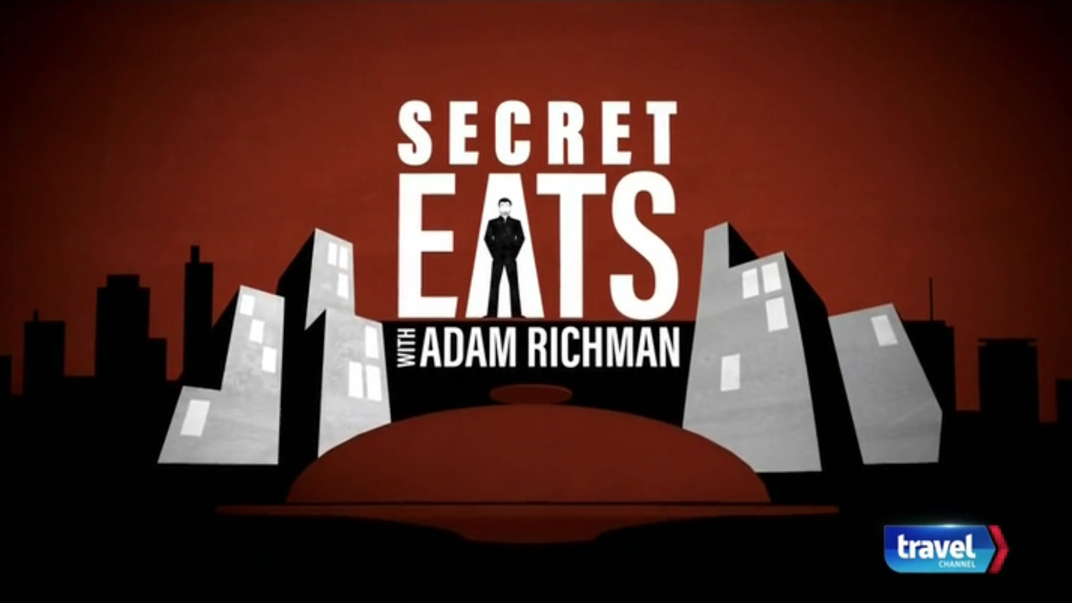 SECRET EATS - TRAVEL CHANNEL
