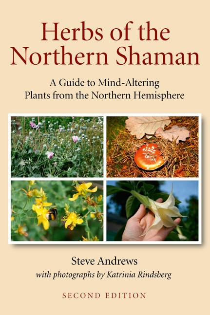 Herbs of the Northern Shaman - Herbs that can be used to affect the mental state of the consumer, as well as for their healing properties, have been a part of cultures and subcultures all around the world ever since our early ancestors first started experimenting to find out what various plants could be used for. Author Steve Andrews takes the view that the best herbs for use by shamans are the ones that grow locally. Now in its second edition, and with full colour photographic illustrations, Herbs of the Northern Shaman is unique because it focuses only on those species that can be found growing within the northern countries of the world.
