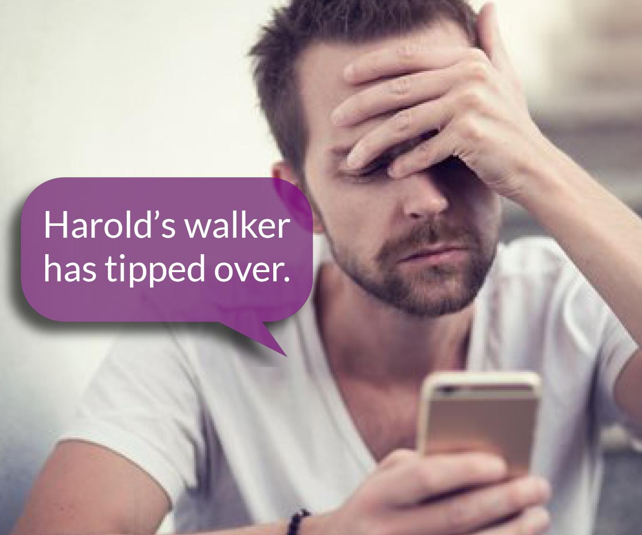 Harold's walker has tipped over.jpg
