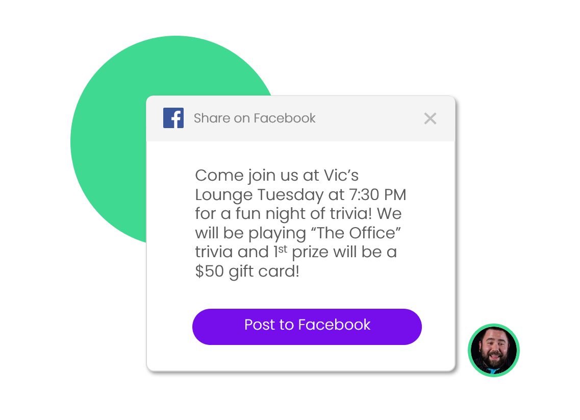 Attract a great crowd - Get more attendance at your trivia night with public event calendars, one-click promotion to social media accounts and customized promotional posters.