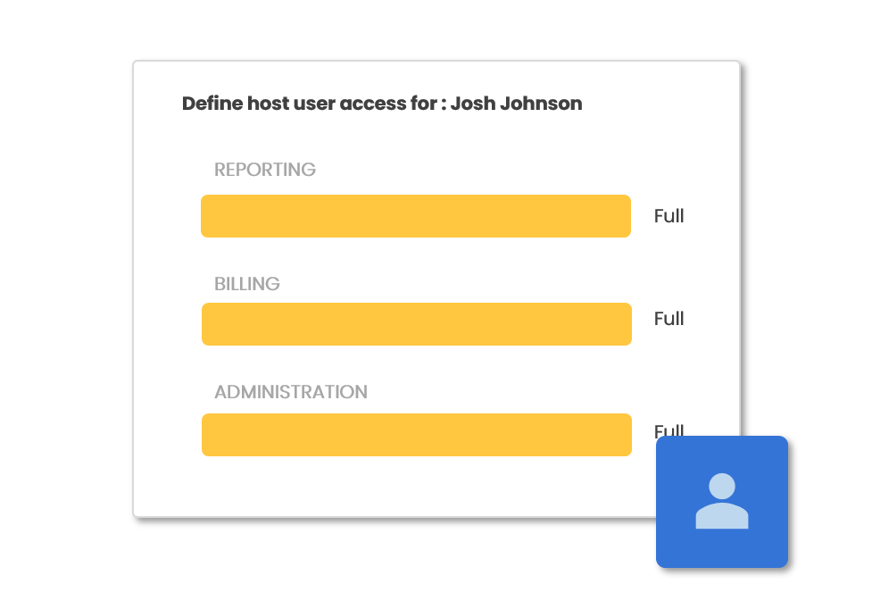Host Management - Add accounts for as many hosts as you have hosting events. Tailor their access so they can do exactly what you need them to do.