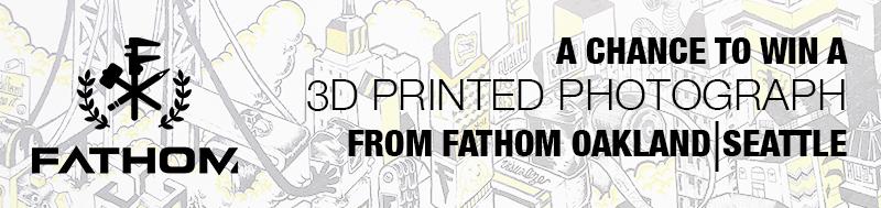 3D Printed Photo Contest FATHOM