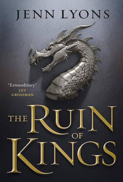 The Ruin of Kings - Jenn Lyons