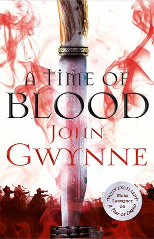 A Time of Blood - John Gwynne