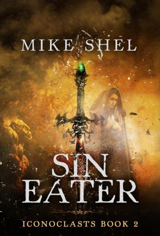Sin Eater - Mike Shel