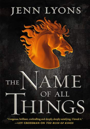 The Name of All Things (Oct 29th) - Jenn Lyons