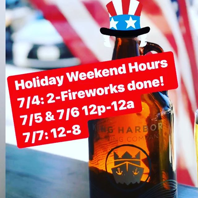 Happy 4th of July! We are prepared to cover all your holiday weekend needs. Come grab a pint and get your growlers and cans to go or stick around for the show 🍻. #kingharborbrewing #redondobeach #july4th #craftbeer #southbay #fireworks