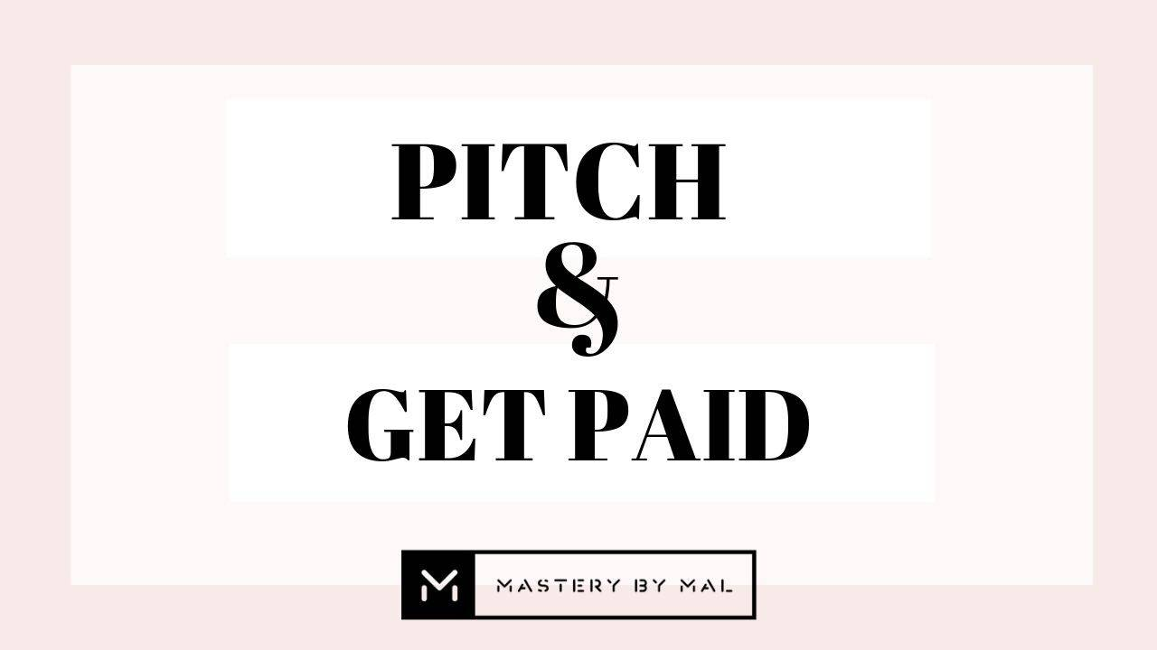 *Mastery By Mal: Pitch & Get Paid W/ Allysa Larson    Your go-to resource for learning all things pitching. With the influencer industry continuing to grow, there's no better time to perfect your pitch. This program is designed to teach influencers & bloggers how to confidently pitch themselves to brands and land deals.    $297