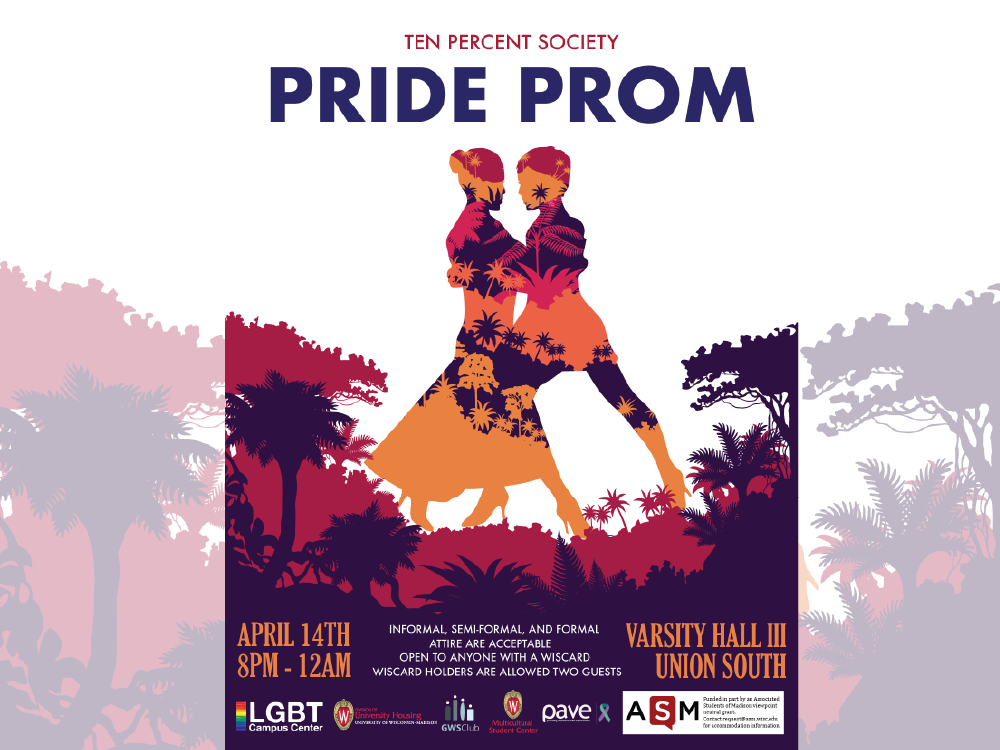 Pride Prom 2017 - Created the promotional materials for the inaugural LGBTQ Pride Prom dance.