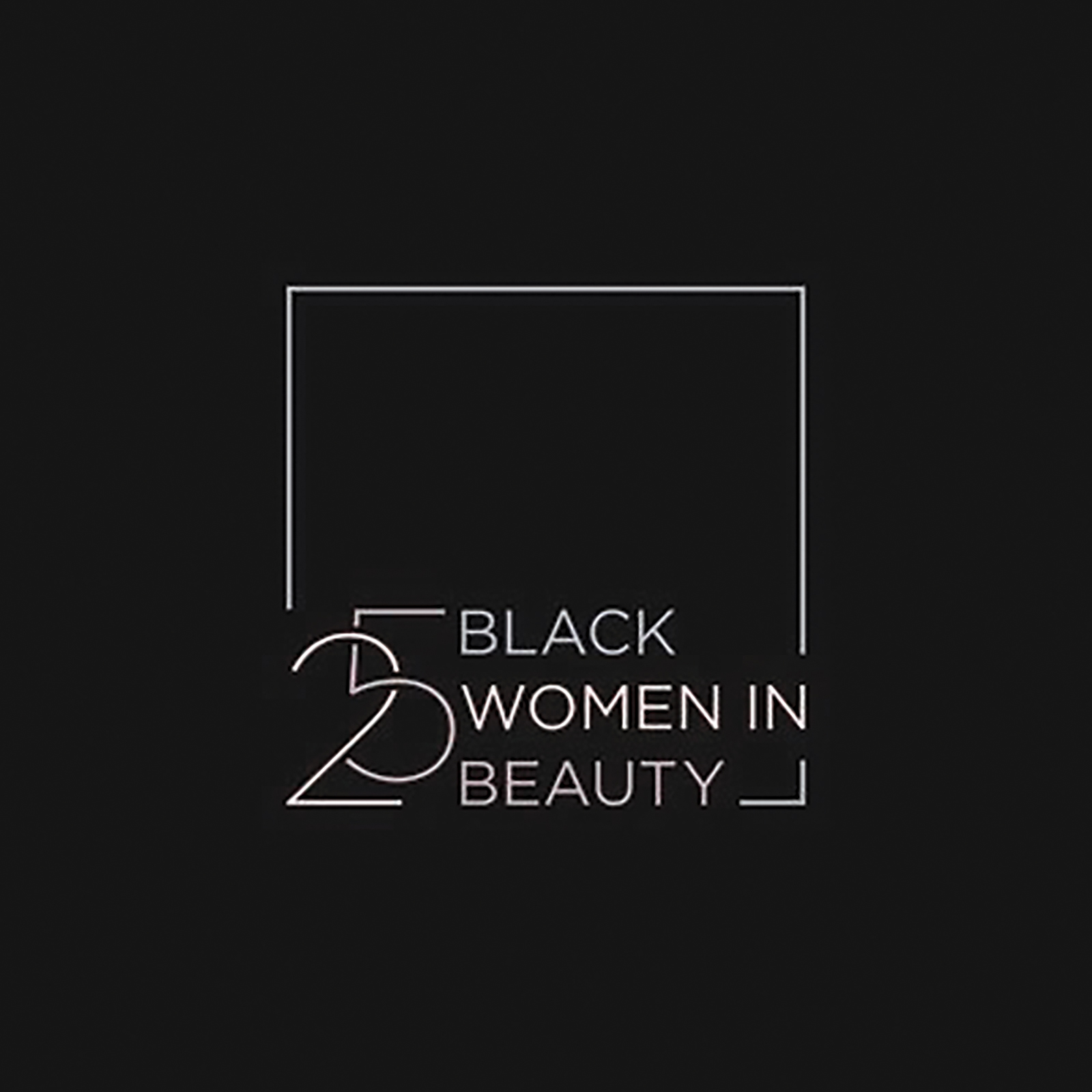 '25 Black Women in Beauty' Launches to Celebrate Black Women Professionals, Entrepreneurs and Influencers in the Beauty Industry pic 2.jpg