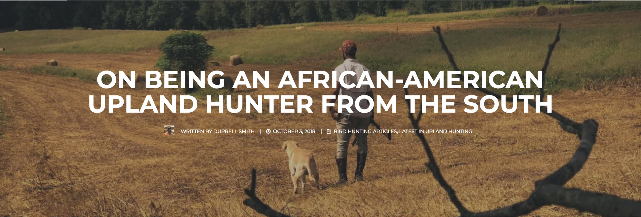 Project Upland | On Being an African-American Upland Hunter from the South . - https://www.projectupland.com/latest-upland-hunting/african-american-upland-hunter/