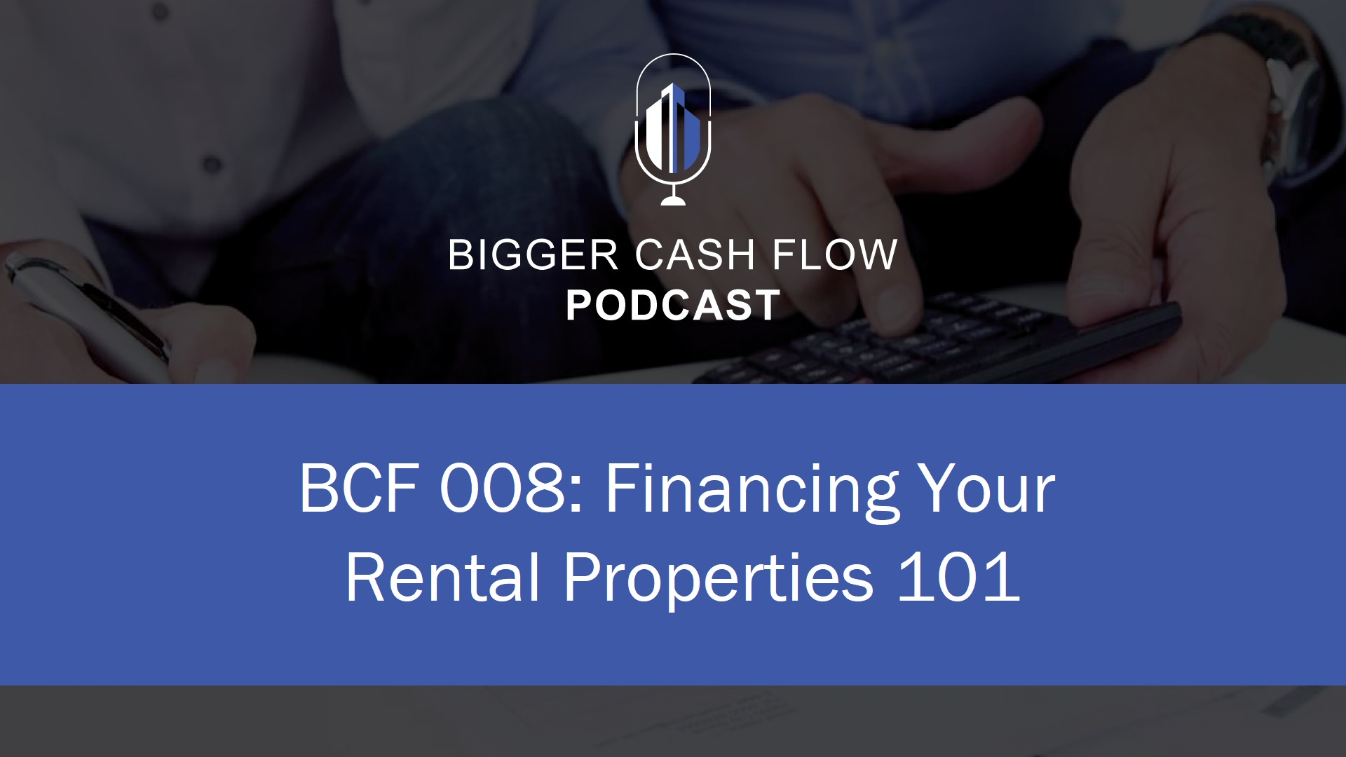 Copy of podcast 008 - financing.jpg