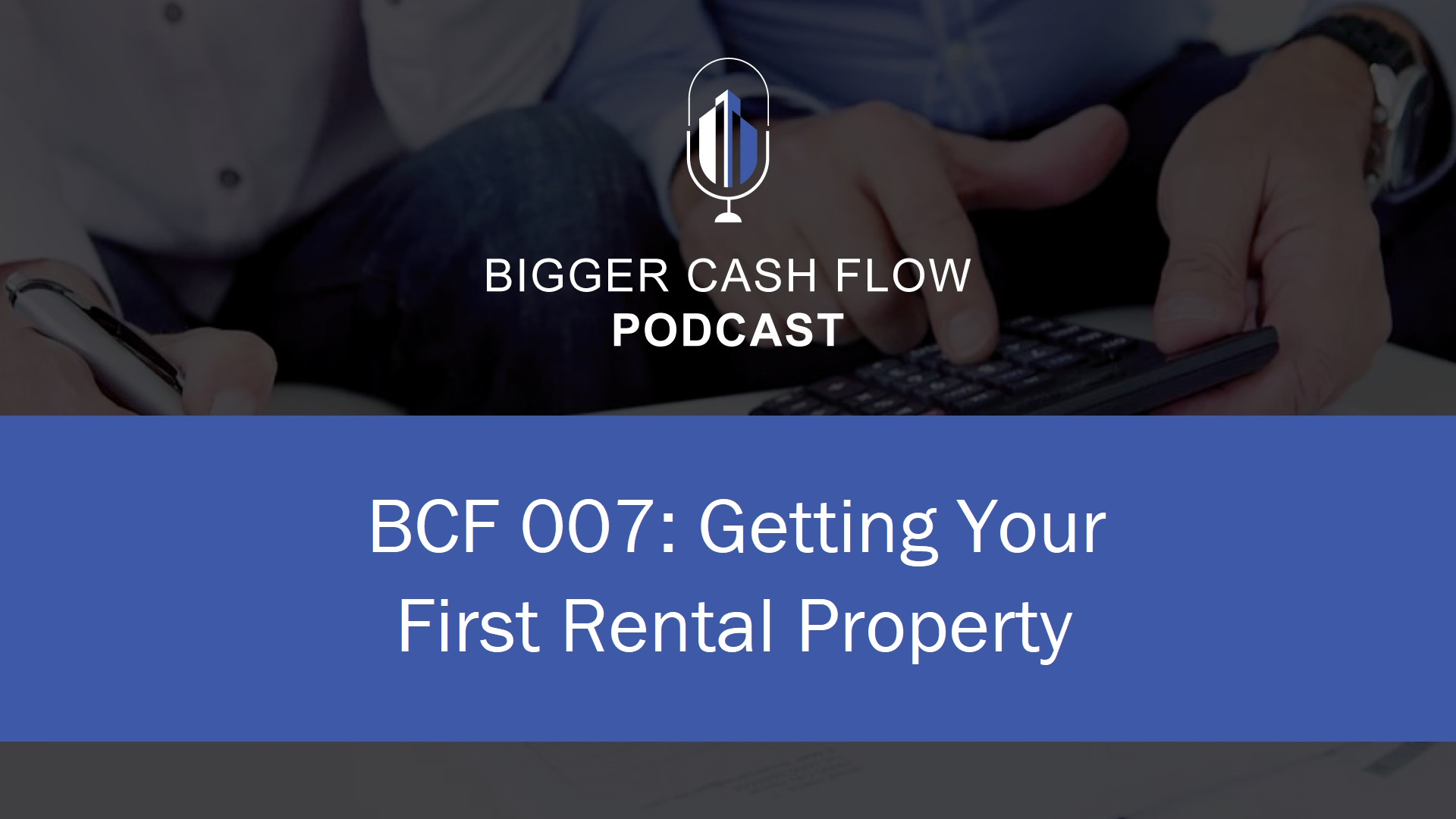 podcast007 - first deal.jpg