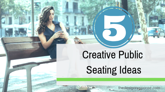 5 Creative Public Seating Ideas.png