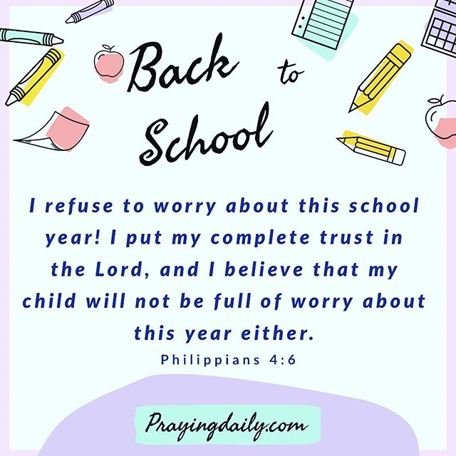 """Don't worry about anything; instead, pray about everything. Tell God what you need, and thank him for all he has done."" Philippians 4:6 #backtoschoolprayers 📚 Go to prayingdaily.com/blog (link in bio) to see more scriptures and prayers for the school year."