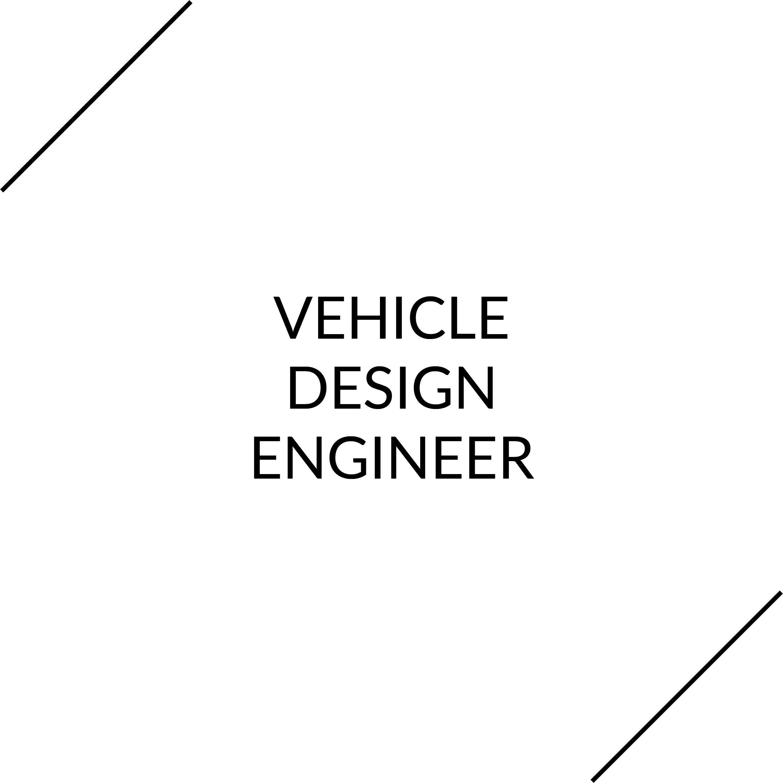 Vehicle Design Engineer.jpg