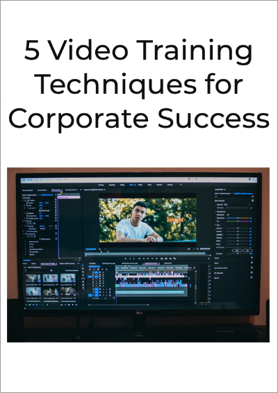 5 Video Training Techniques for Corporate Success.png