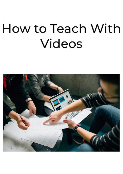 How to Teach with Videos.png