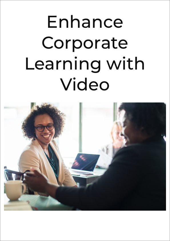 Enhance Corporate Learning with Video.png