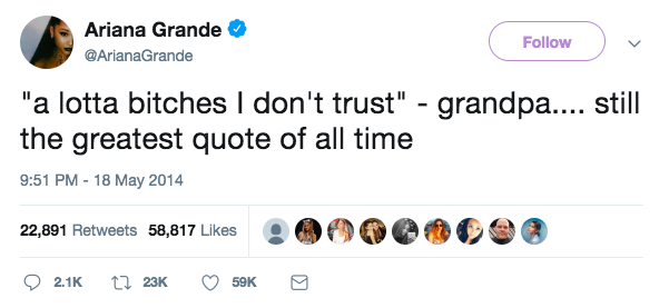 Ariana_Grande_on_Twitter____a_lotta_bitches_I_don_t_trust__-_grandpa_____still_the_greatest_quote_of_all_time_.png