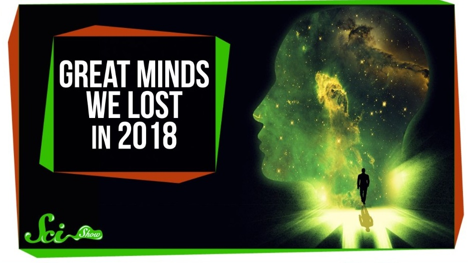 SciShow - 3 Great Minds We Lost in 2018The Cat That (Maybe) Ate an Entire Species