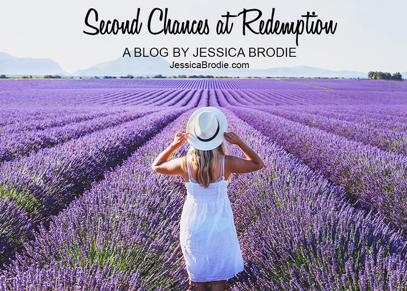 Second Chances at Redemption, a Blog by Jessica Brodie