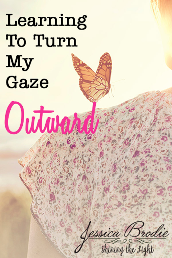 Learning to turn my gaze outward, by Jessica Brodie
