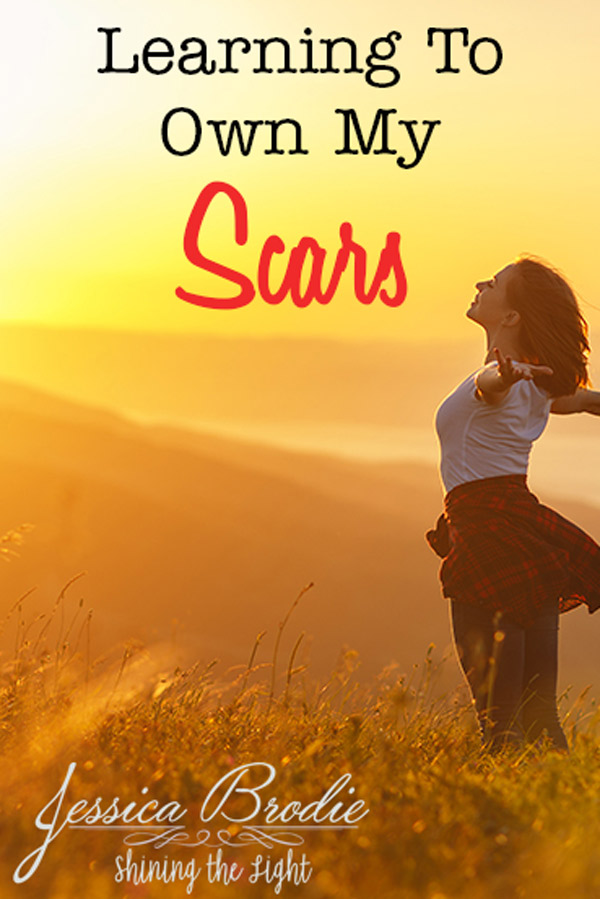 Learning to own my scars, by Jessica Brodie