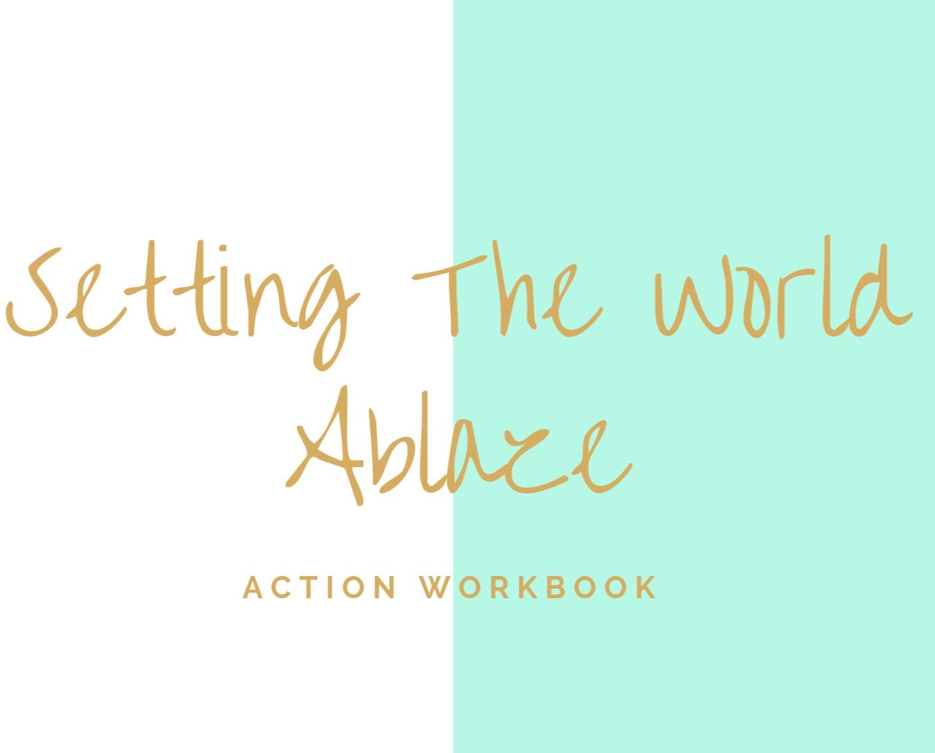 Setting+The+World+ablaze+website+graphic.jpg