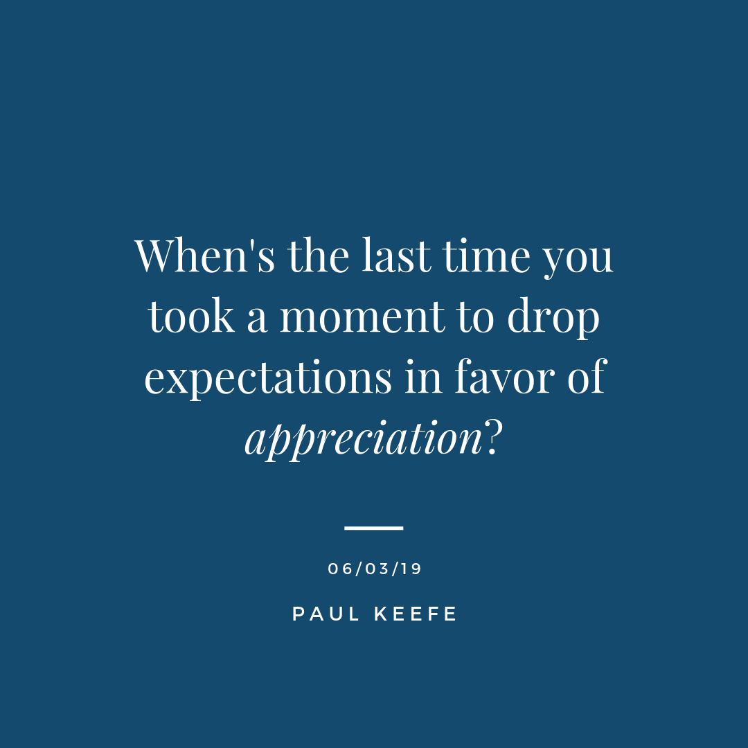 """- When's the last time you took a moment to drop expectations in favor of appreciation?Look at how far you've come, and where you are currently at.Your mindset. Your skills. Your family. Your friends. Your work. Your body.Sometimes we get lost on our journey.But know that the truth is always there, waiting for your acknowledgment.""""True places are not found on maps."""" - Herman Melville"""