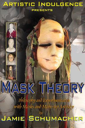 Mask Theory at Artistic Indulgence