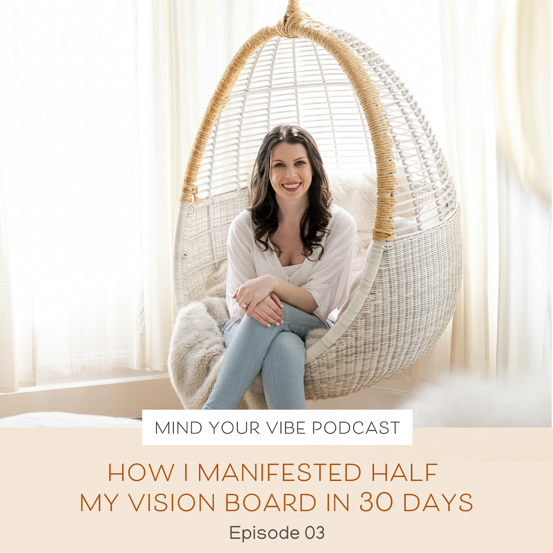 Manifestation podcast_how i manifested half my vision board in 30 days