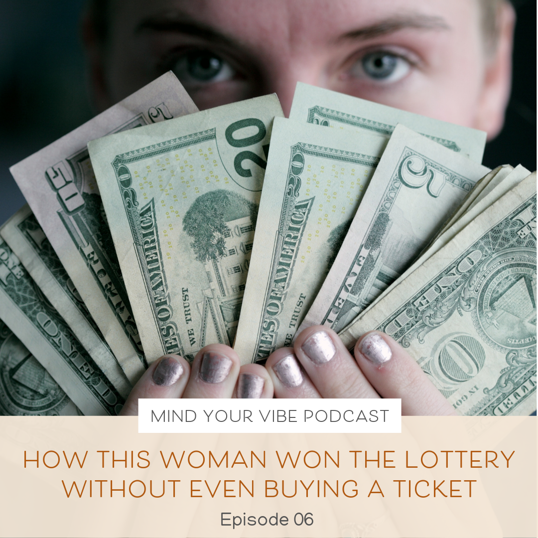 Manifestation podcast_how this woman won the lottery without even buying a ticket
