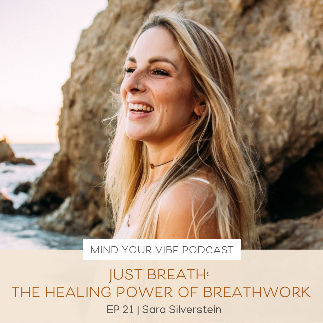 Manifestation podcast_Just Breath The Healing Power of Breathwork with Sara Silverstein.png