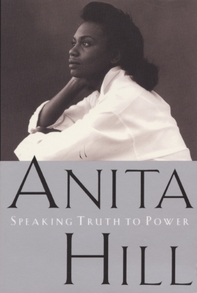In   Speaking Truth to Power  , Anita Hill reflects on events before, during, and after the hearings, offering a complete account that sheds startling light on this watershed event.