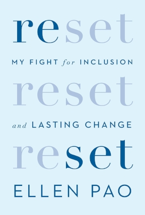 Ellen K. Pao sued a powerhouse Silicon Valley firm, calling out workplace discrimination and retaliation against women and other underrepresented groups. In   Reset: My Fight for Inclusion and Lasting Change   ,  she tells her full story for the first time.