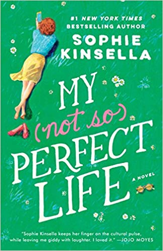 My (not so) Perfect Life  | Part love story, part workplace drama, this sharply observed novel is a witty critique of the false judgments we make in a social-media-obsessed world
