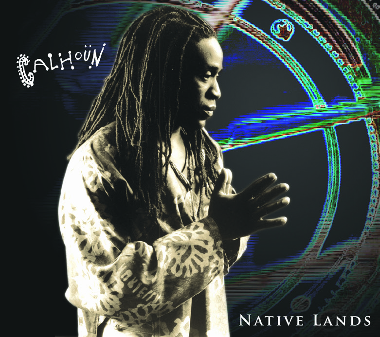 Will Calhoun| Native Lands - Jazz meets World meets trance-inducing Loop music.This is a double package - CD/DVD - in which drum master Will Calhoun marries his far-reaching interests in a genre-bending collection that taps key expressionists from various musics. Among those contributing are Pharoah Sanders, Mos Def, Stanley Jordan, Marcus Miller, Nana Vasconcelos, Wallace Roney and Kevin Eubanks. Though he is best known as the drummer for Living Colour, Will is a world-savvy percussionist who creates ambient moods as well as grooves. The music features programmed drums and live play. The bonus DVD offers behind-the-scenes interviews, commentary, and studio footage.