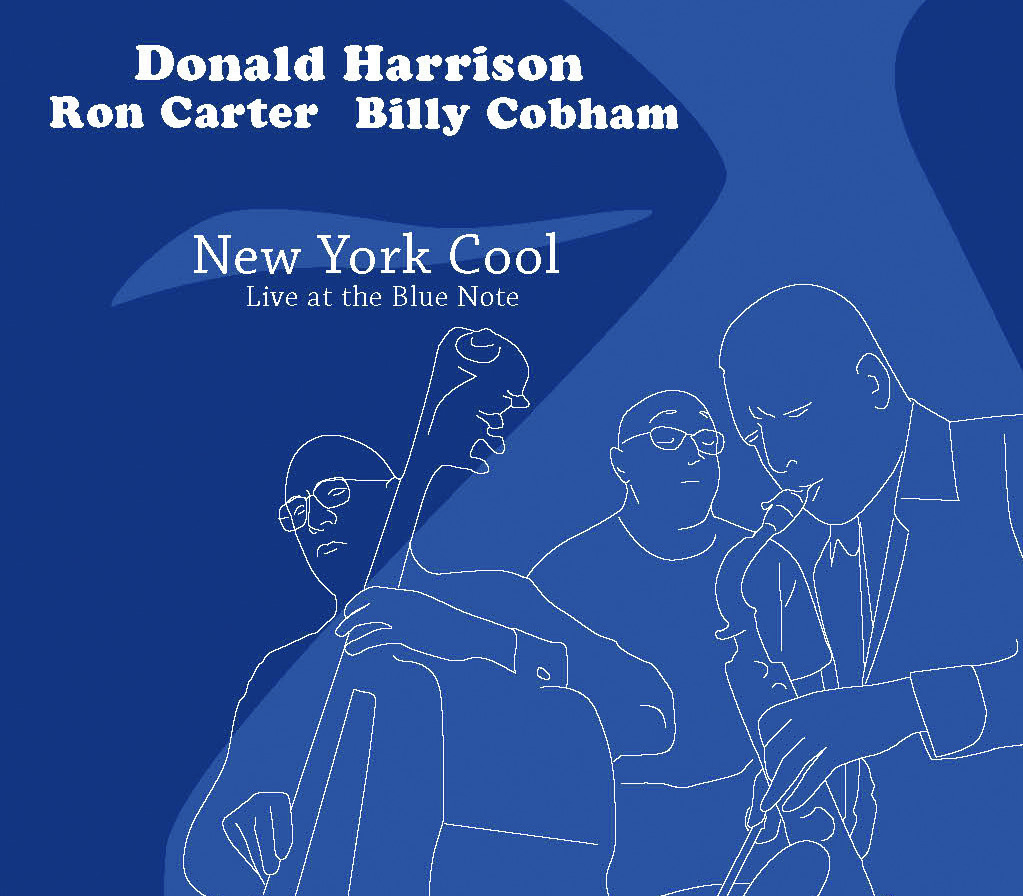Harrison, Carter, Cobham | New York Cool - Avatars of three successive generations - DONALD HARRISON, RON CARTER, and BILLY COBHAM - tap their vast reserves of harmony and groove for an interactive conversation that defines the art of jazz improvisation. Without the safety net of piano, this trio of saxophone, bass, and drums romps through a free-wheeling set of standards and originals - a high-wire act with exhilarating results. These guys are locked in, inspired by one another, stepping up and back with uncommon grace.