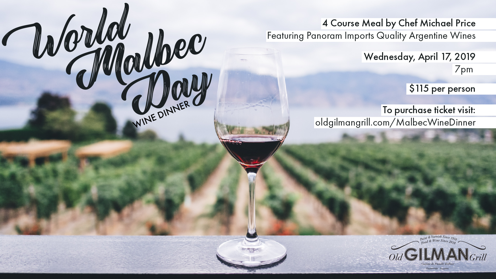 Old Gilman Grill World Malbec Day Wine Dinner