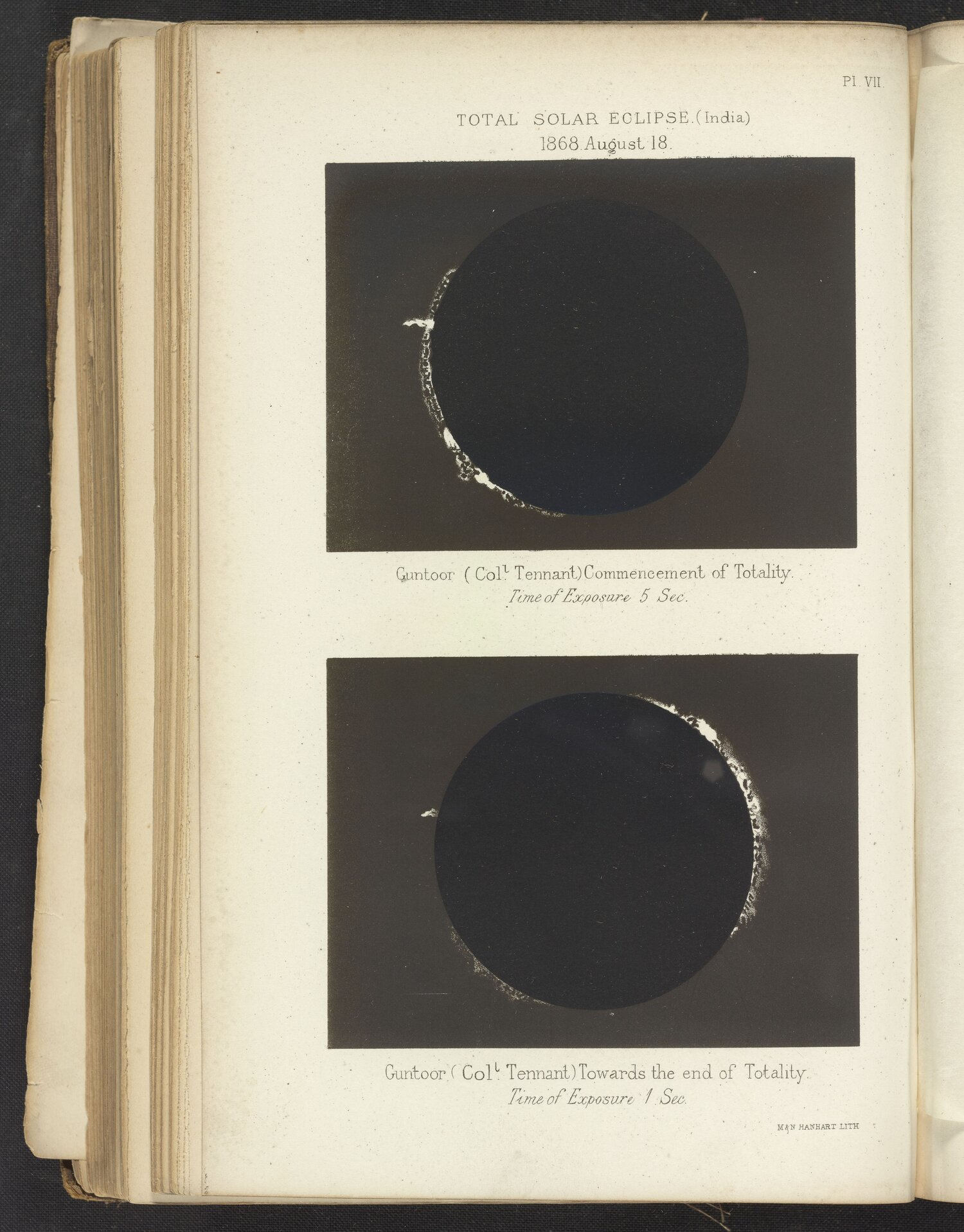 Prints from photographs taken by Colonel James Francis Tennant (1829-1915). The upper picture shows the eclipse at the moment of totality, and the lower one immediately before its cessation. Observed from Guntoor, India. Total Solar Eclipse Observed from India in 1868, Pl. VII, published 1872, courtesy Science History Institute.