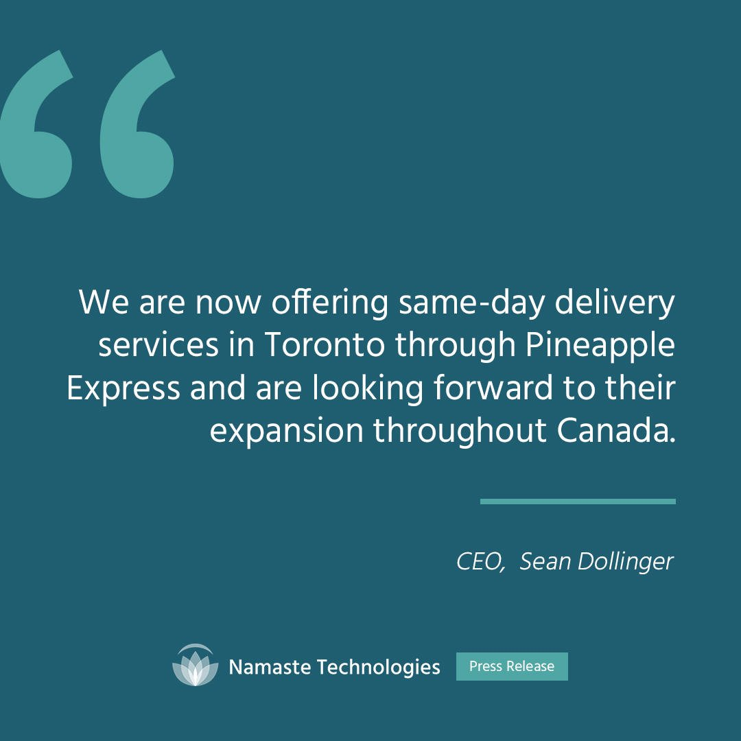 Namaste Extends Stake in Cannabis Provider Pineapple Express -