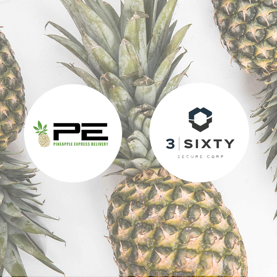 3 Sixty Secure Corp Announces Strategic Partnership with Pineapple Express Delivery Inc., a Leading Same-Day Cannabis Delivery Service Provider -